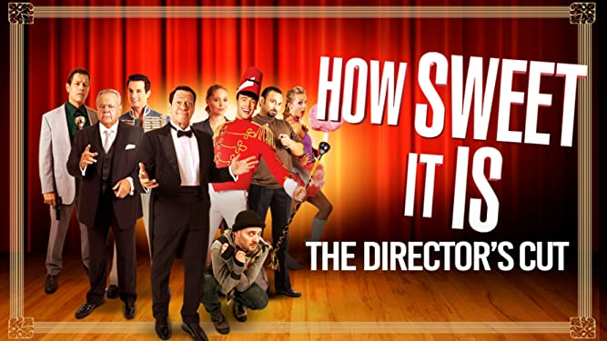 How sweet It Is: The Director's Cut