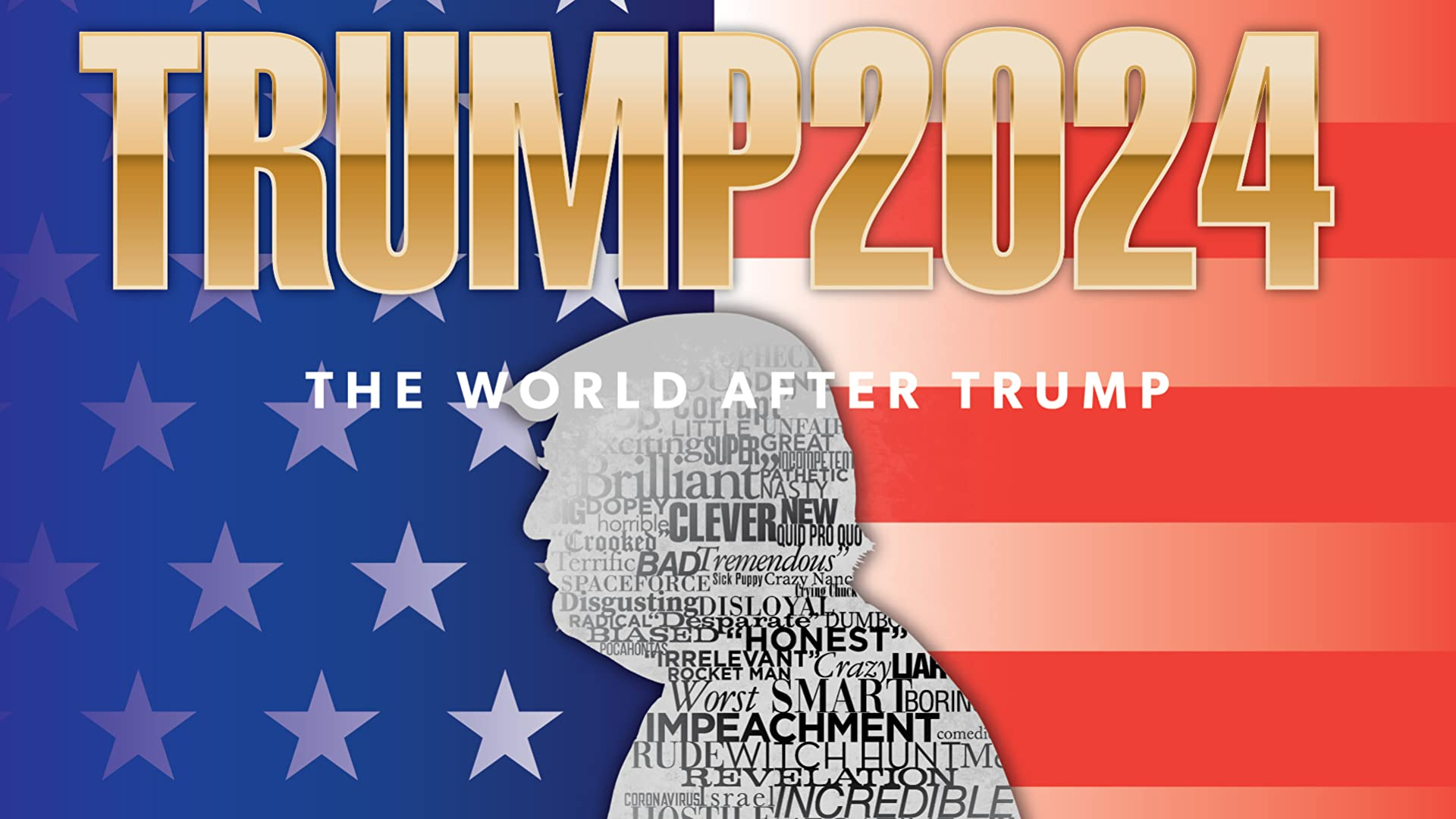 "Trump 2024 ""The World After Trump"""
