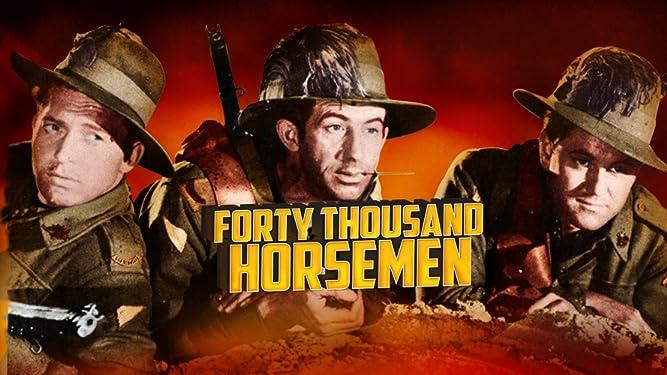 Forty Thousand Horsemen
