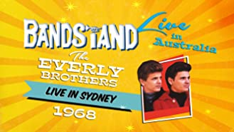 Bandstand Live in Australia: The Everly Brothers