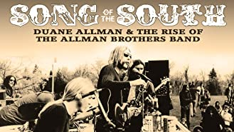 Duane Allman - Song Of The South: Duane Allman And The Rise Of The Allman Brothers