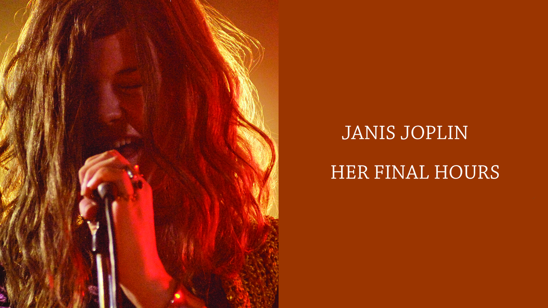 Janis Joplin - Her Final Hours