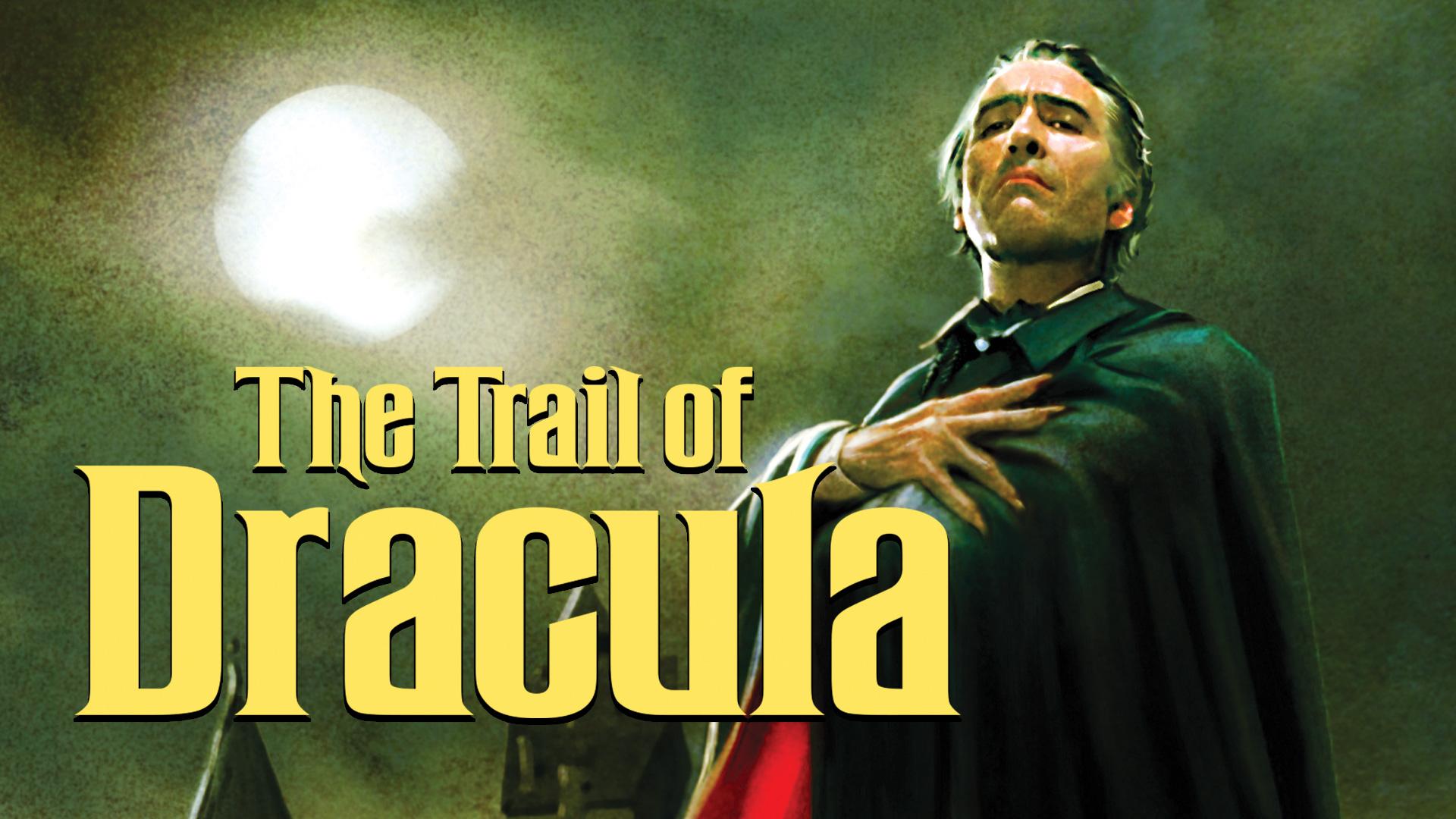 Trail Of Dracula