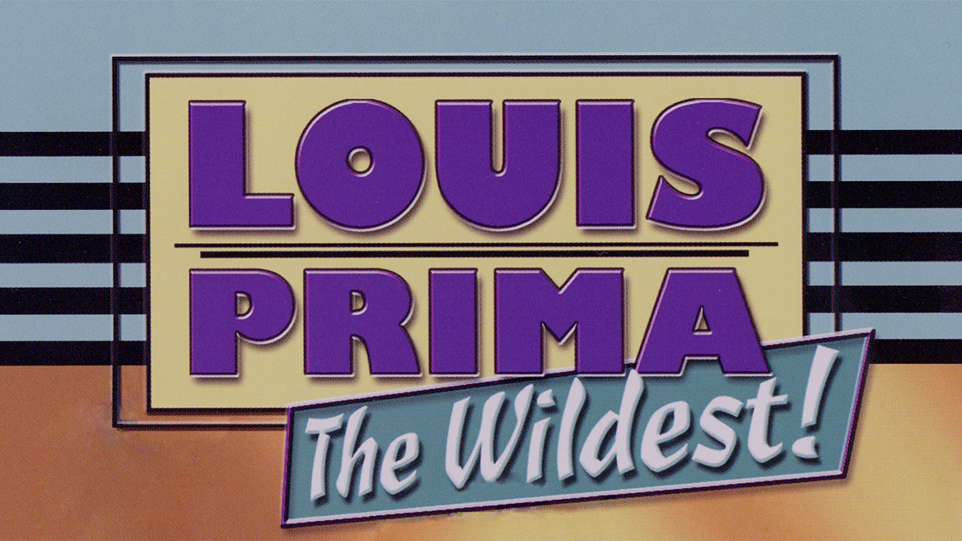 Louis Prima - Louis Prima The Wildest