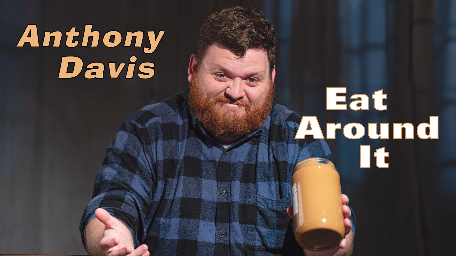Anthony Davis - Eat Around It