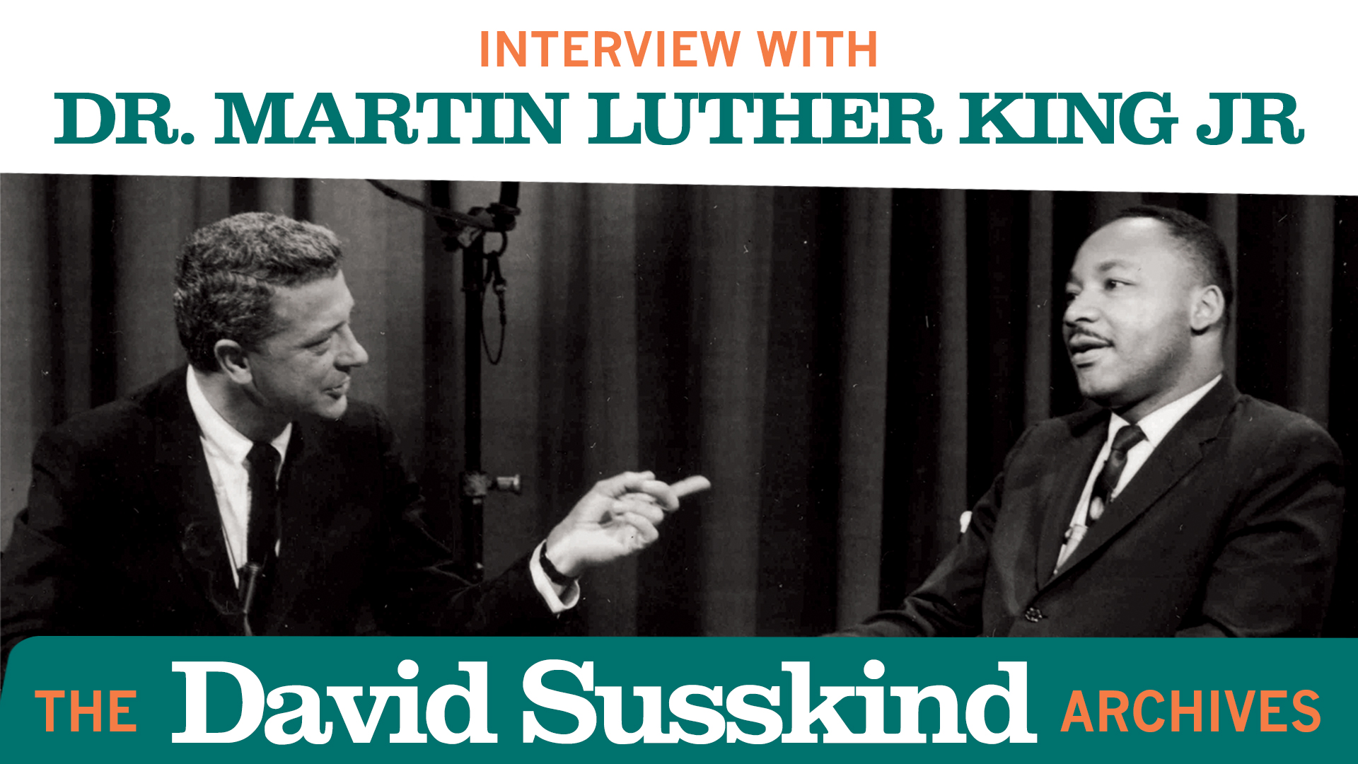 David Susskind Archive: Interview With Dr. Martin Luther King Jr