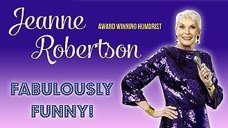 Jeanne Robertson - Fabulously Funny