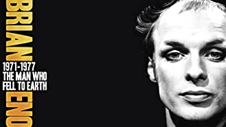Brian Eno - 1971-1977: The Man Who Fell To Earth