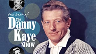 Danny Kaye - The Best Of The Danny Kaye Show