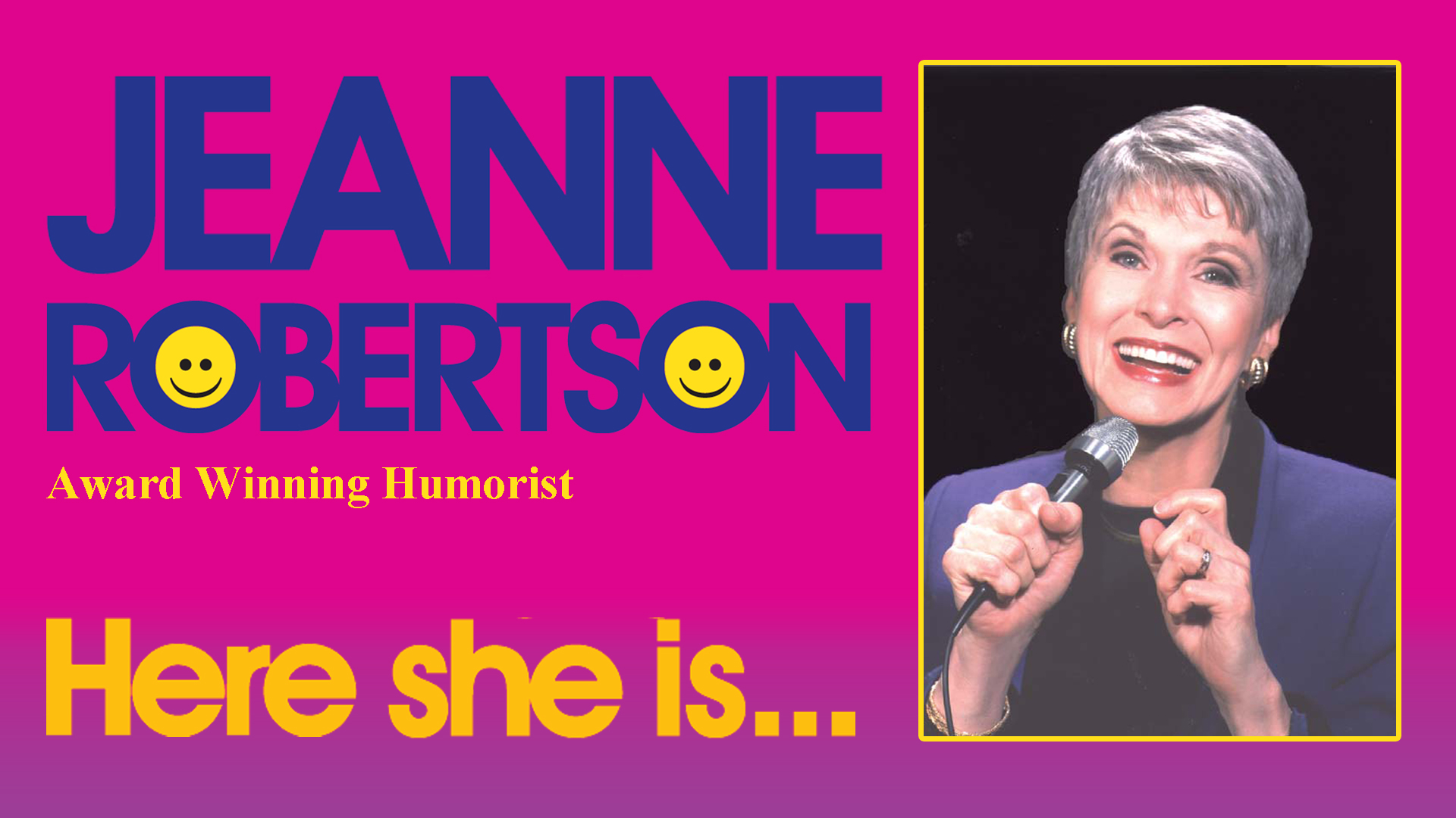 Jeanne Robertson - Here She Is