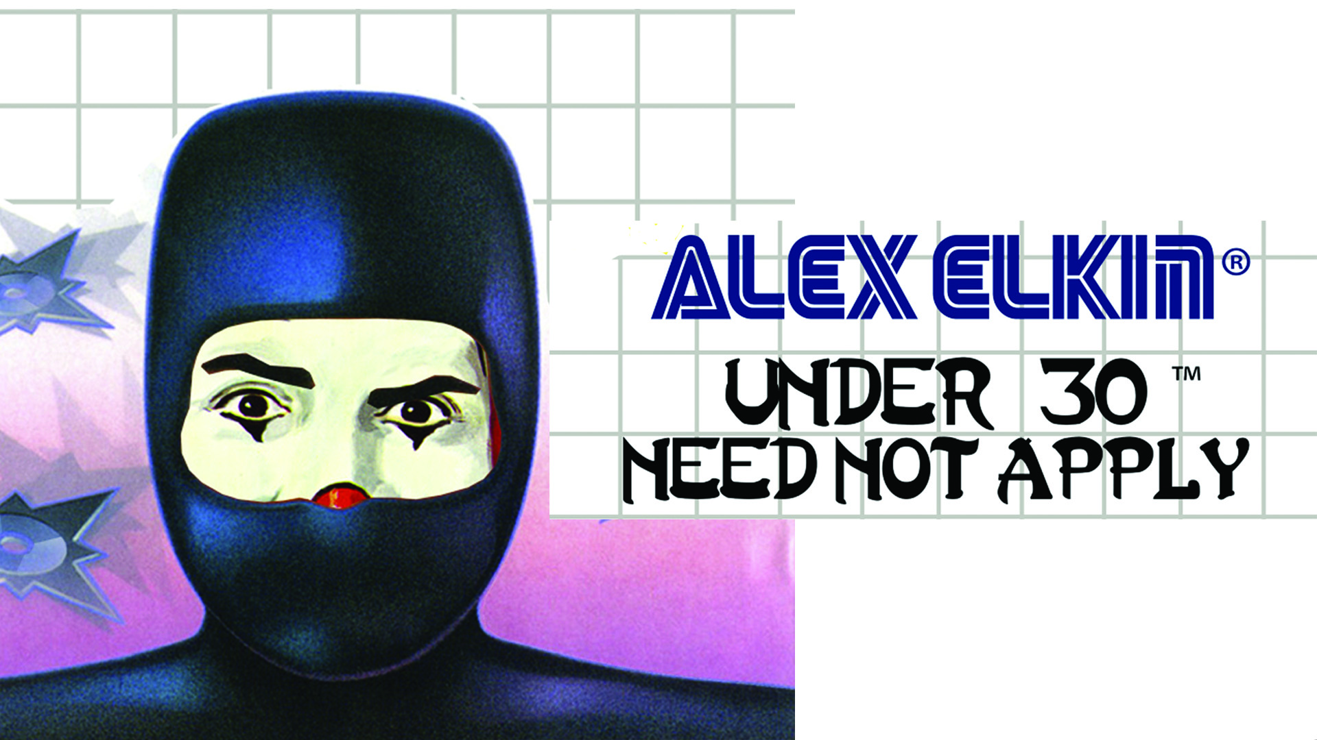 Alex Elkin - Under 30 Need Not Apply