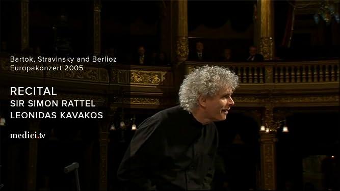 Sir Simon Rattel and Leonidas Kavakos Recital - Bartok, Stravinsky and Berlioz