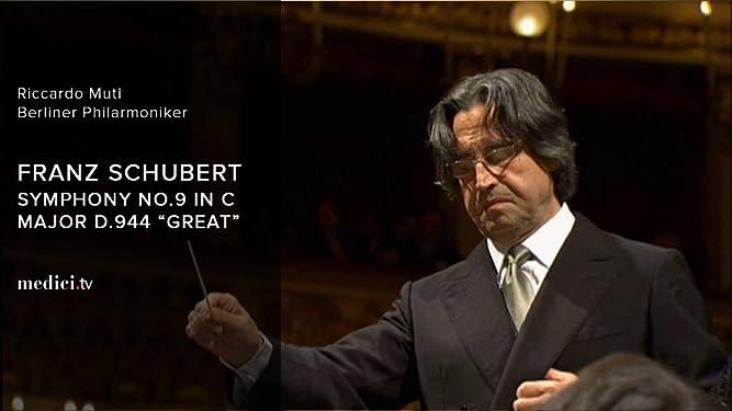"Franz Schubert, Symphony No. 9 in C Major, D. 944,""Great"" - Riccardo Muti - Berliner Philharmoniker"