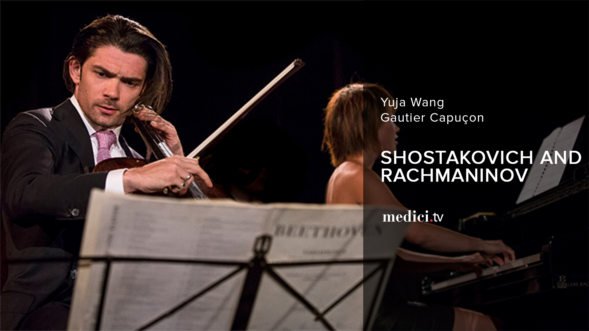 Yuja Wang and Gautier Capuçon play Shostakovich and Rachmaninov - Verbier Festival 2013