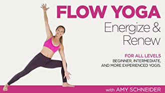 Flow Yoga: Energize & Renew with Amy Schneider