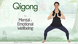 Qigong for Mental and Emotional Wellbeing
