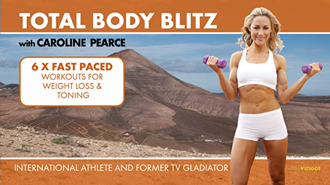 Total Body Blitz: 6 x 10 minute workouts for Weight Loss and Toning with Caroline Pearce