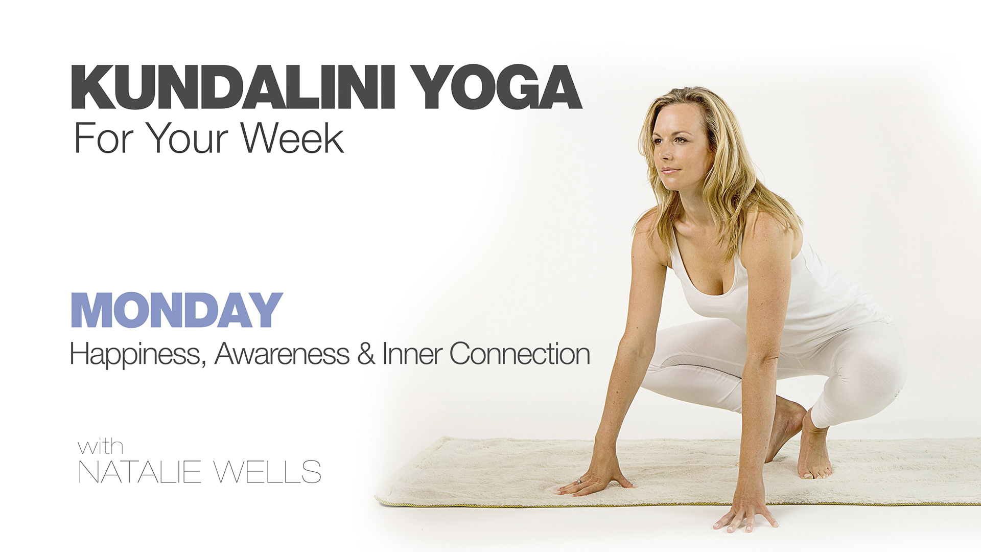 Kundalini Yoga for Your Week - Monday