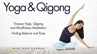 Yoga & Qigong and Mindfulness Meditation with Mimi Kuo-Deemer