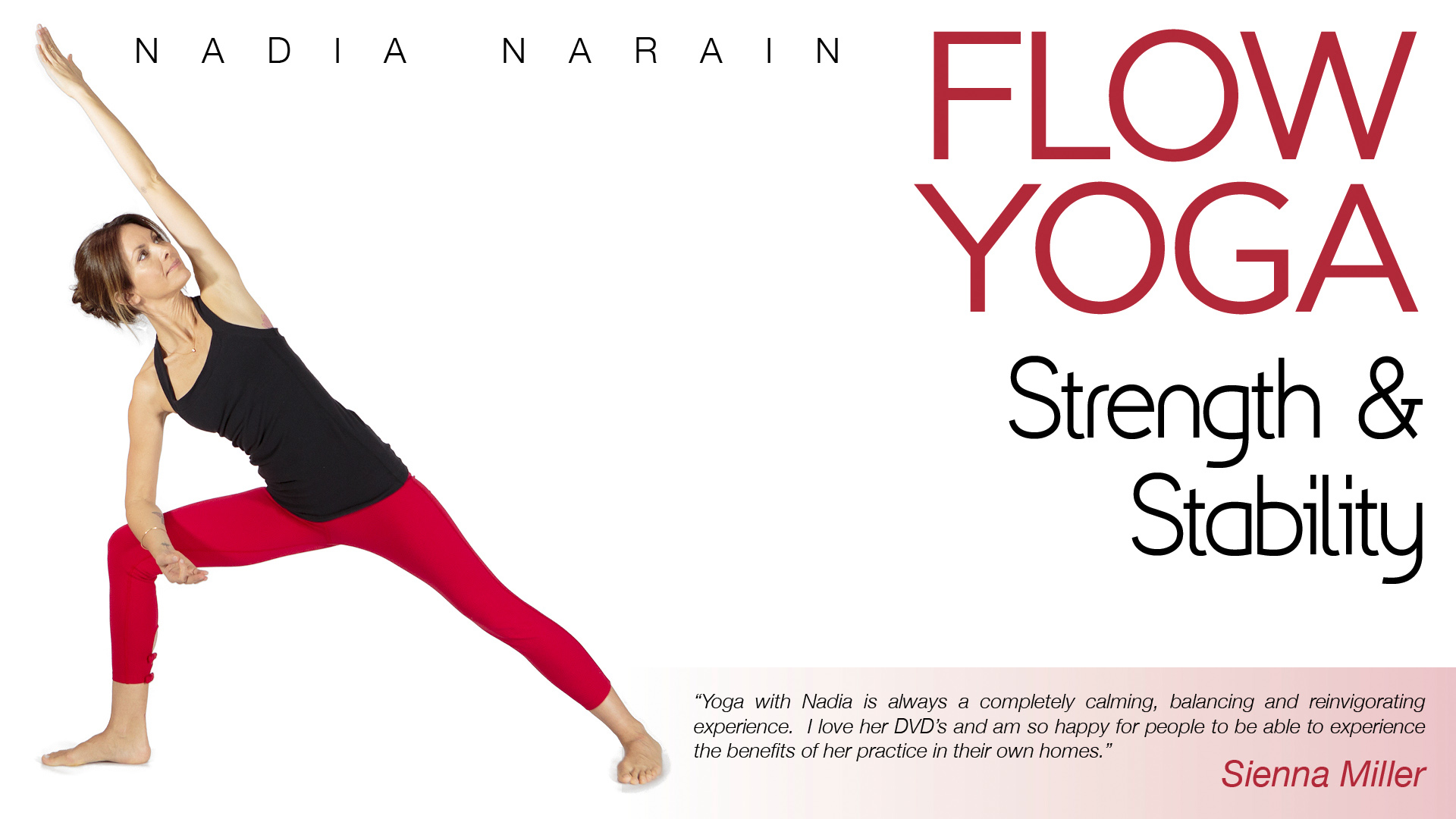 Flow Yoga: Strength & Stability with Nadia Narain