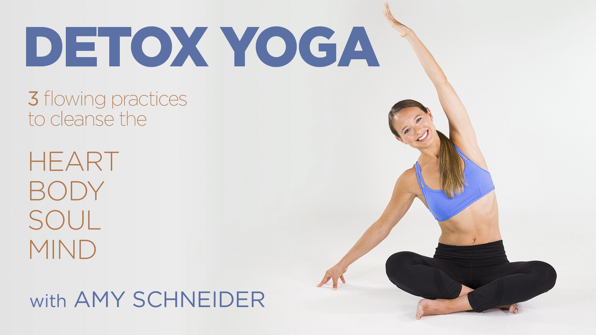 Detox Yoga Flow with Amy Schneider