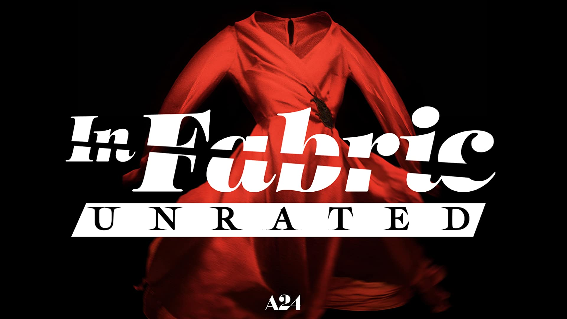 In Fabric (Unrated)