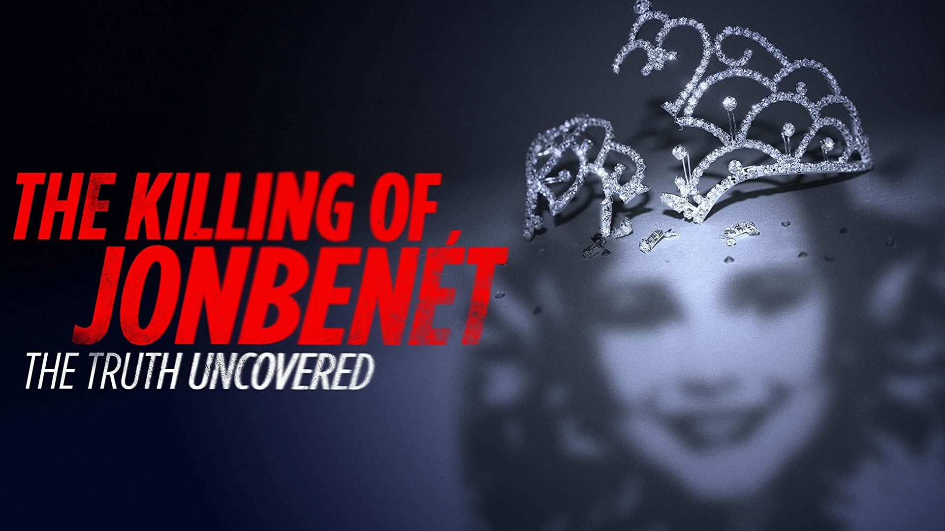 Killing of JonBenet Truth Uncovered HD