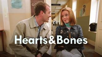 Hearts and Bones, Season 1