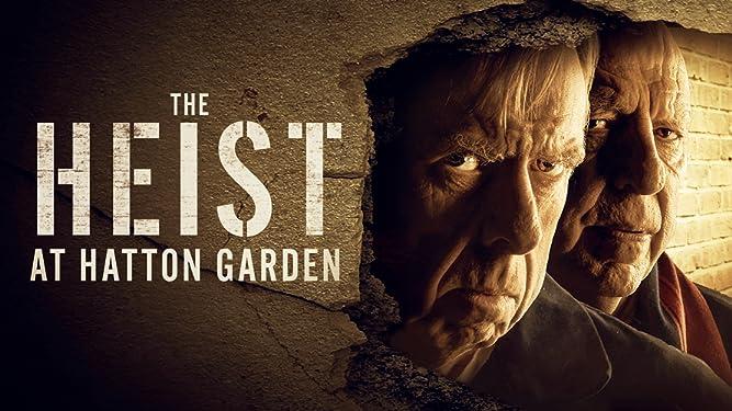 The Heist at Hatton Garden