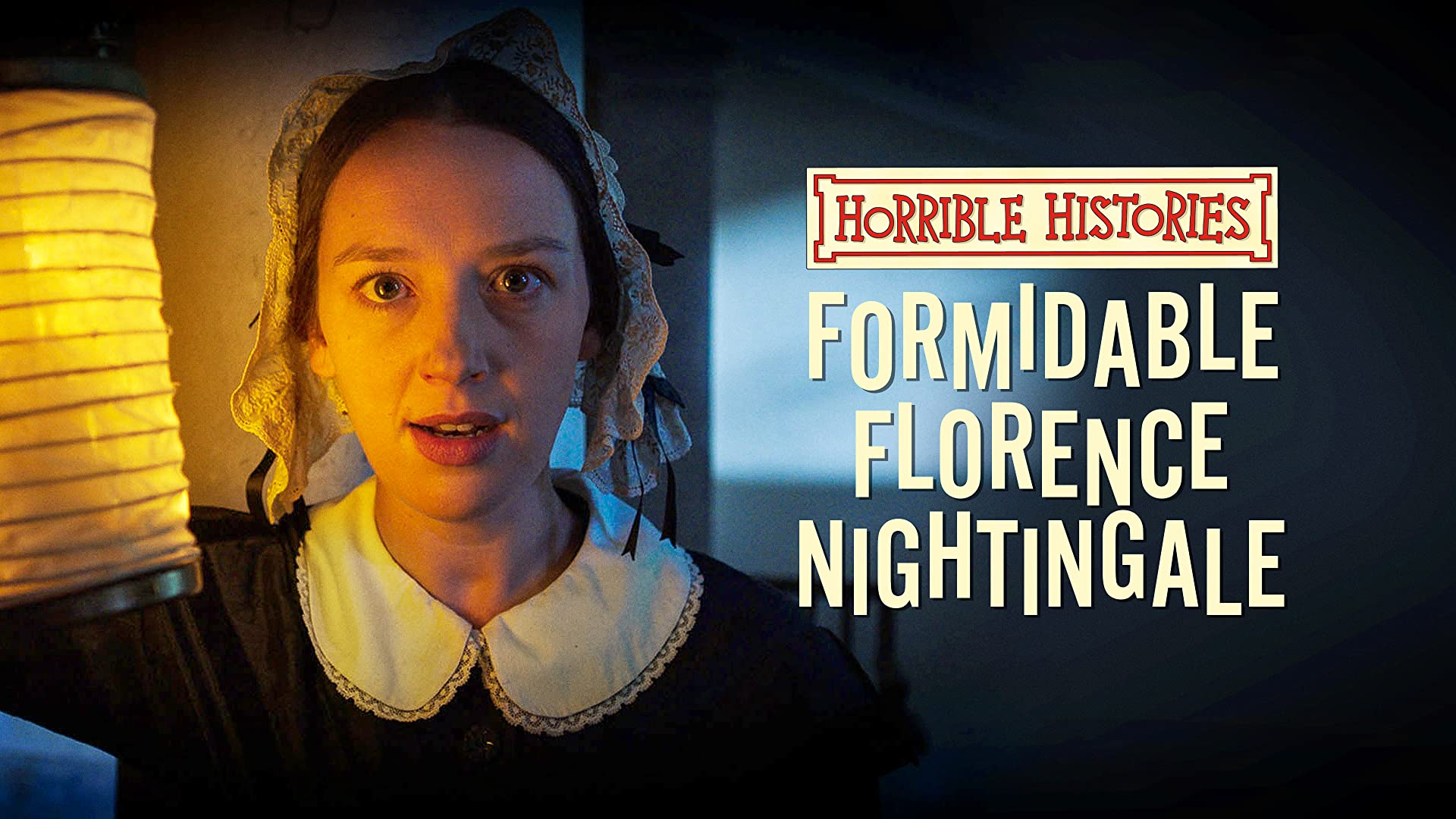 Horrible Histories: Formidable Florence Nightingale