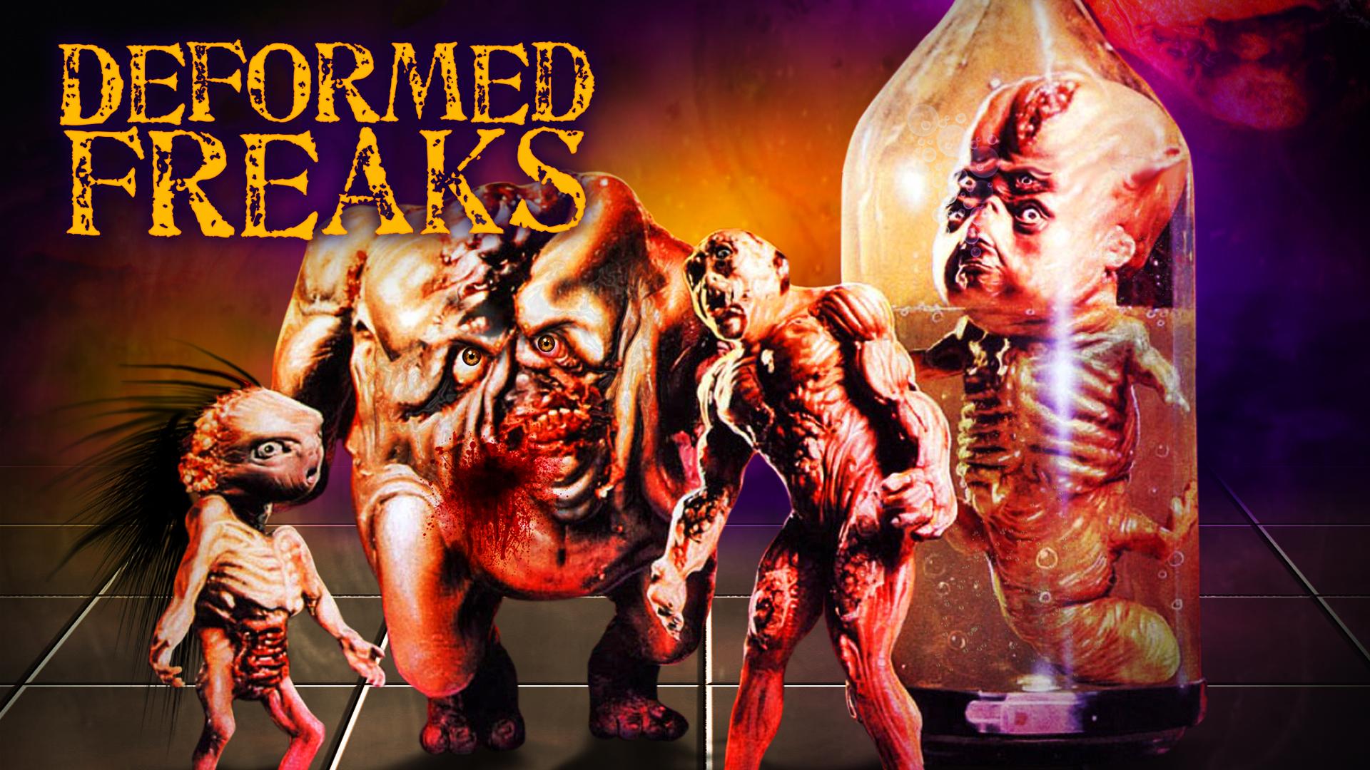 Deformed Freaks