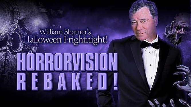 William Shatner's Halloween Frightnight: Horrorvision - Rebaked