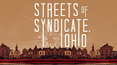Streets of Syndicate, Ohio