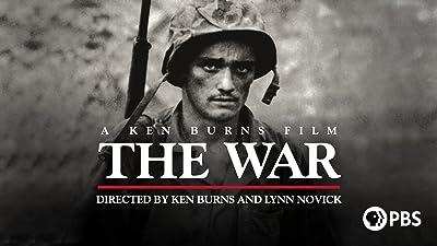 The War: A Film by Ken Burns and Lynn Novick