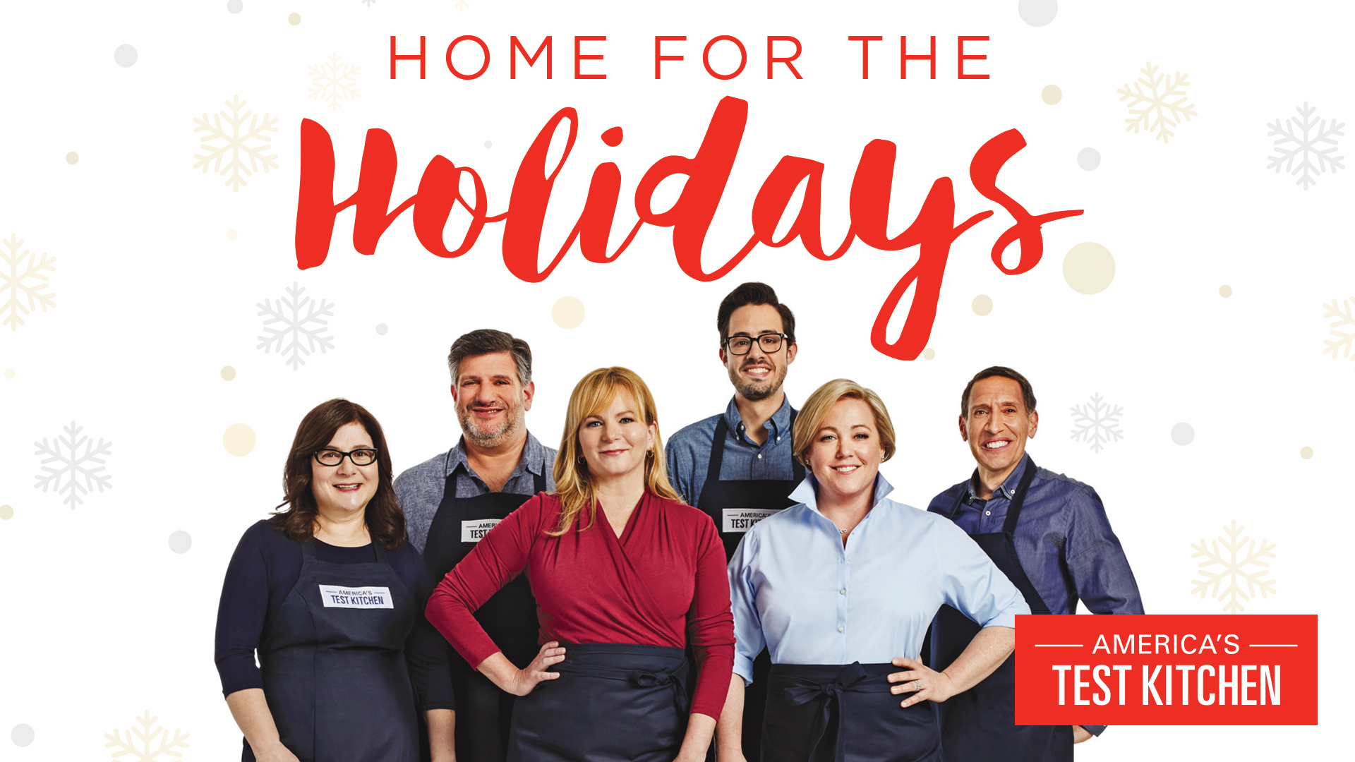 America's Test Kitchen Special: Home for the Holidays: Season 1
