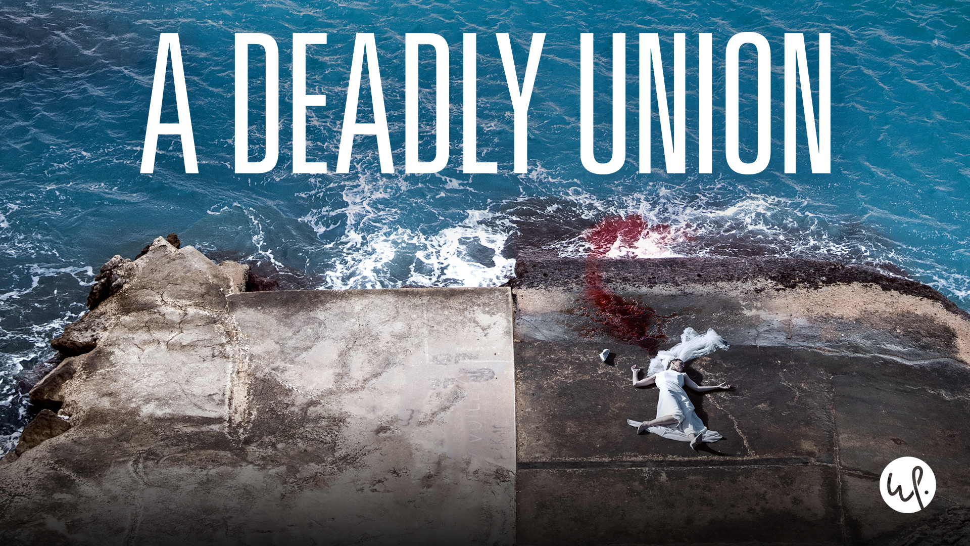 A Deadly Union: Season 1