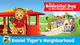 Daniel Tiger's Neighborhood: It's a Beautiful Day in the Neighborhood