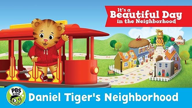 Daniel Tiger's Neighborhood: It's a Beautiful Day in the Neighborhood
