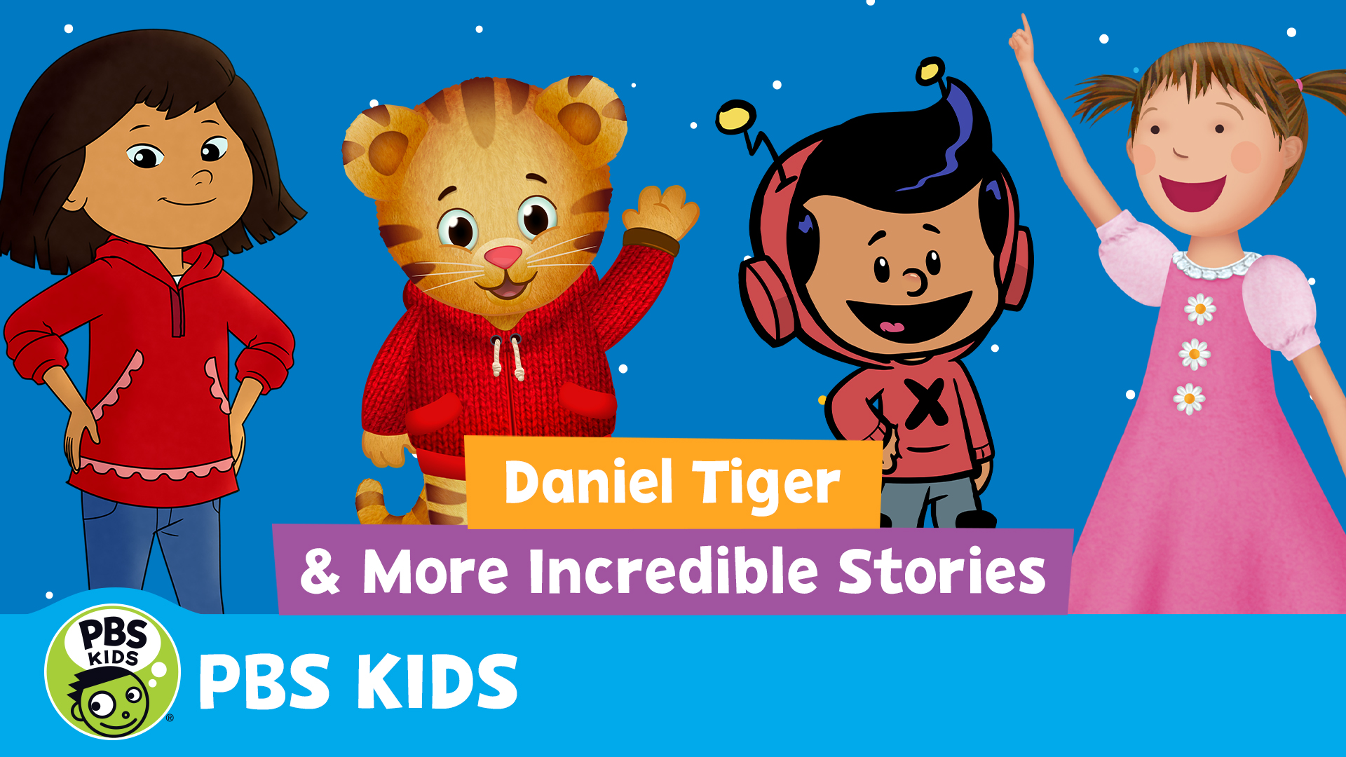Daniel Tiger and More Incredible Stories