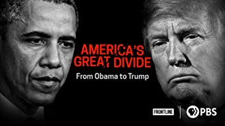 America's Great Divide: From Obama to Trump: Season 1
