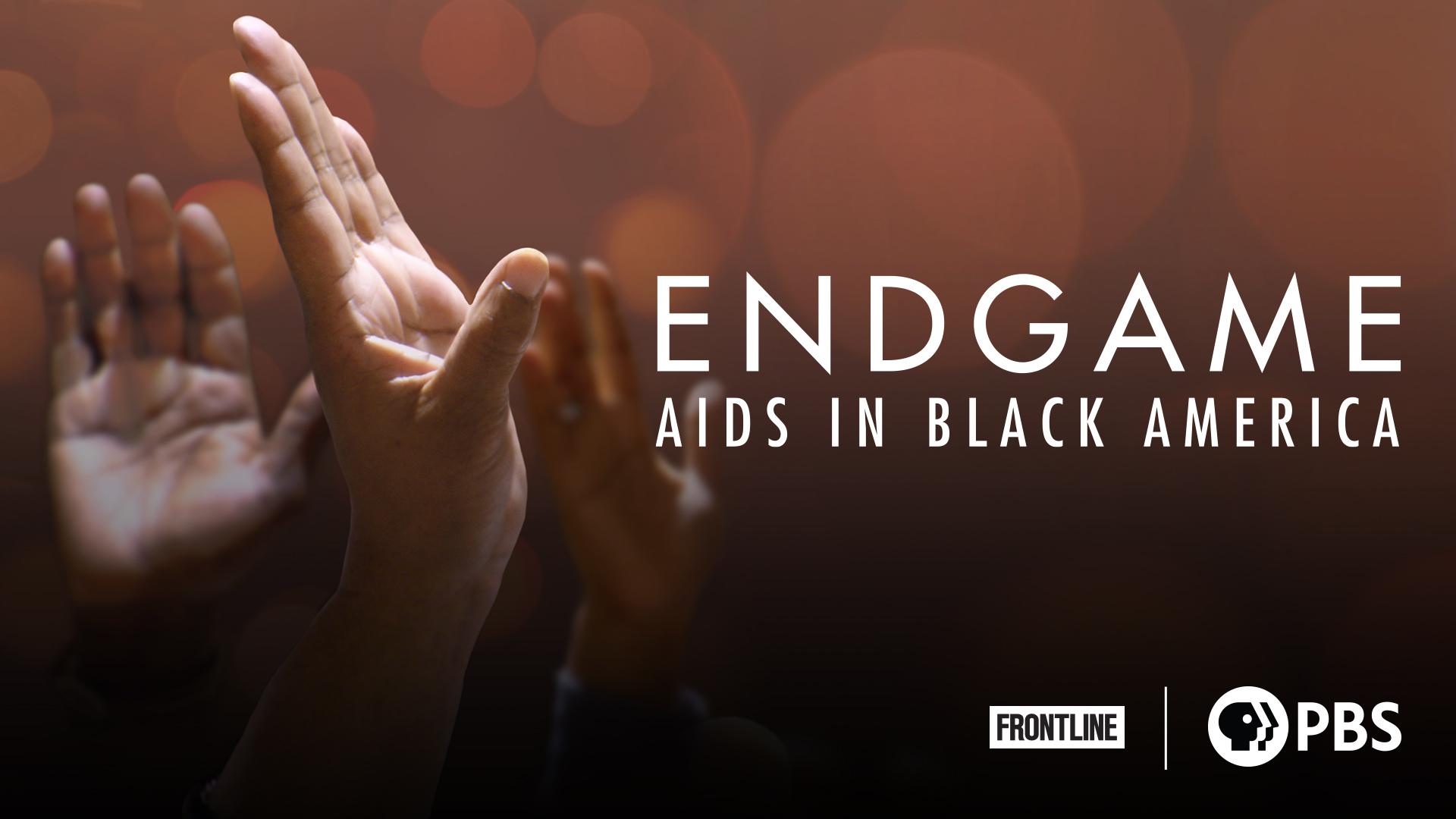 Endgame: AIDS in Black America