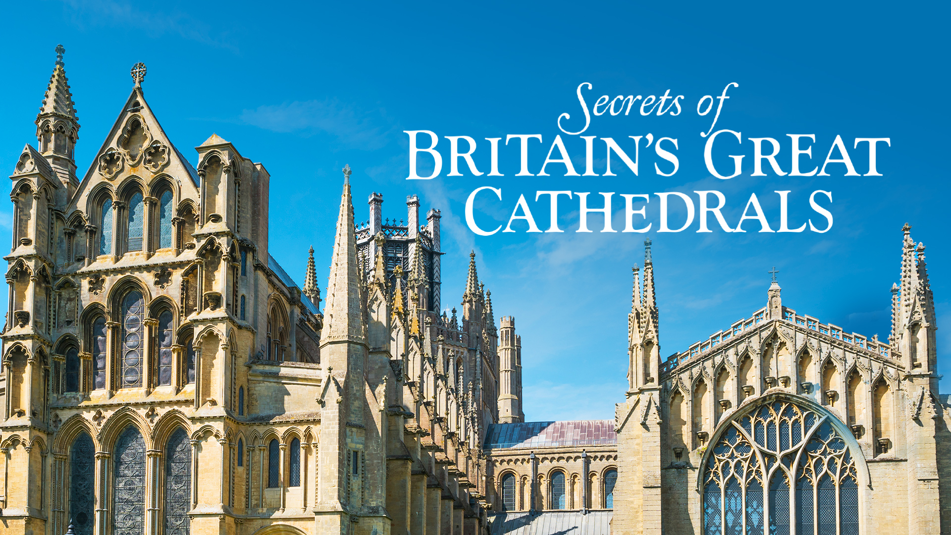 Secrets of Britain's Great Cathedrals: Season 1
