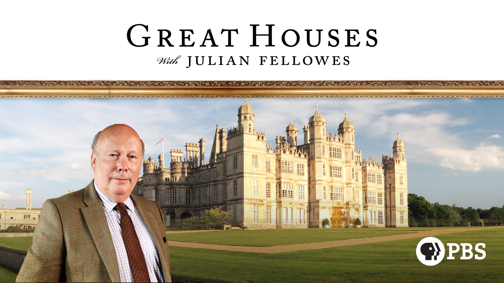 Great Houses with Julian Fellowes: Season 1