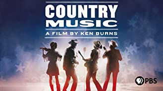 Country Music: A Film by Ken Burns: Season 1
