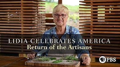 Lidia Celebrates America: Return of the Artisans