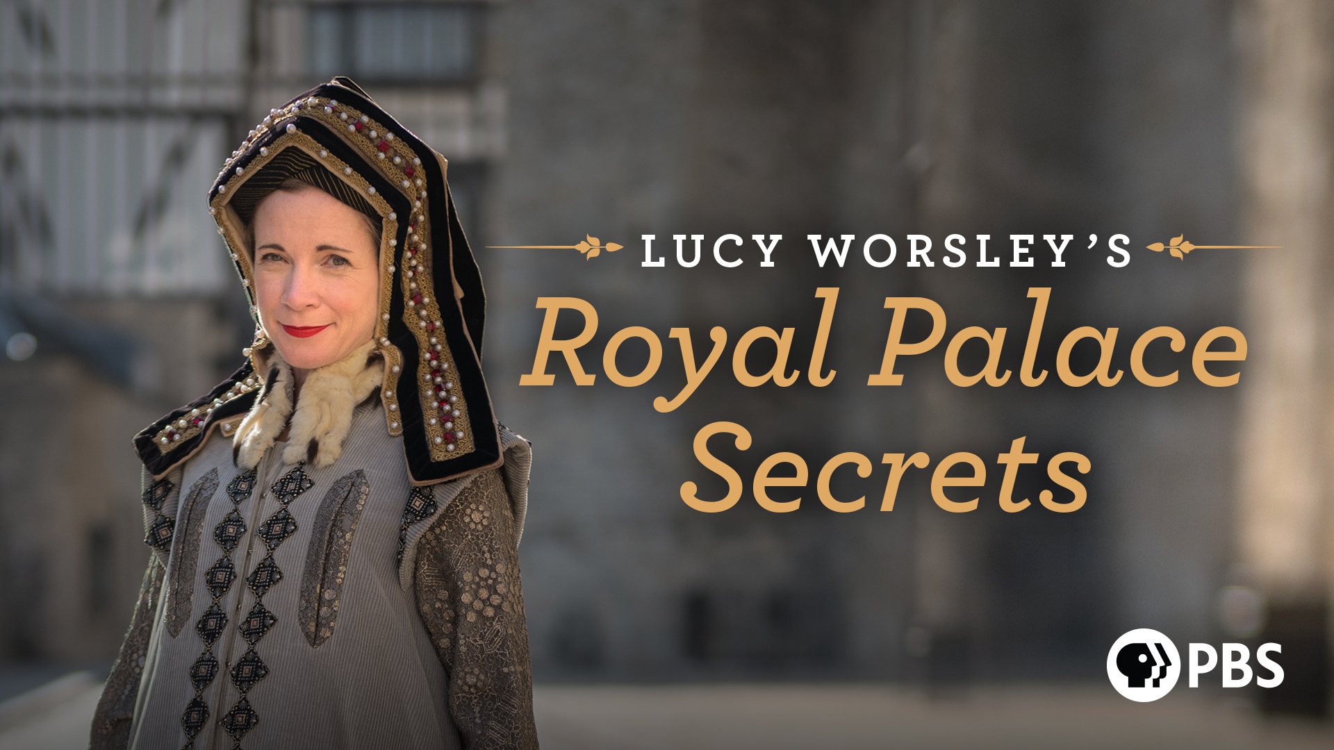 Lucy Worsley's Royal Palace Secrets: Season 1