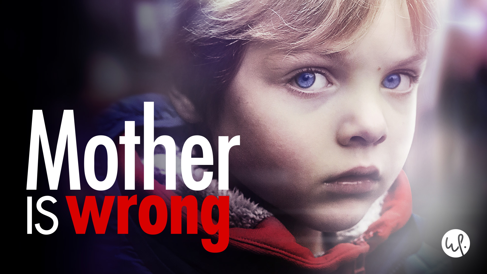 Mother is Wrong: Season 1