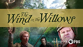 Masterpiece: Wind in the Willows