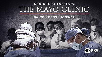 The Mayo Clinic: Faith - Hope - Science