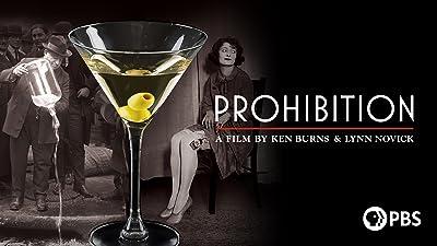 Prohibition: A Film by Ken Burns and Lynn Novick